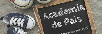 Academia de Pais   Desenvolvimento Infantil