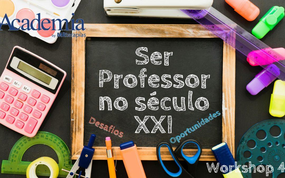 Workshop | Ser Professor no Século XXI