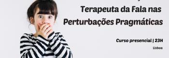 Atuação do Terapeuta da Fala nas Perturbações Pragmáticas